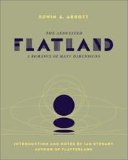Cover of: The  annotated flatland: a romance of many dimensions