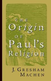 Cover of: The Origin of Paul's Religion (James Sprunt Lectures)