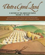 Cover of: Unto A Good Land: A History Of The American People, Volume 1