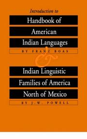 Cover of: Introduction to Handbook of American Indian Languages plus Indian Linguistic Families of America North of Mexico