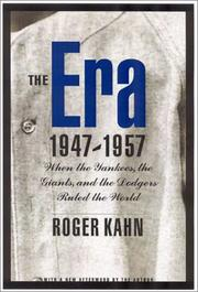 Cover of: The Era, 1947-1957: When the Yankees, the Giants, and the Dodgers Ruled the World