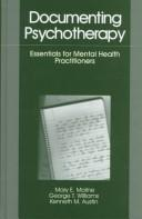 Cover of: Documenting Psychotherapy: Essentials for Mental Health Practitioners