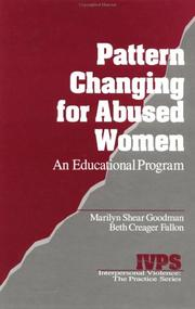 Cover of: Pattern Changing for Abused Women: An Educational Program (Interpersonal Violence: The Practice Series)