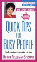 Cover of: Quick Tips for Busy People (Super Shopper Series)