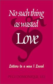 Cover of: No Such Thing as Wasted Love