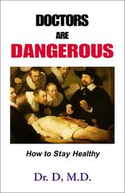 Cover of: Doctors Are Dangerous