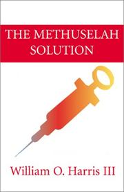 Cover of: The Methuselah Solution