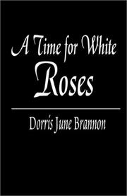 Cover of: A Time for White Roses