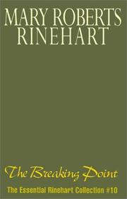 Cover of: The Breaking Point (The Essential Rinehart Collection, No. 10)