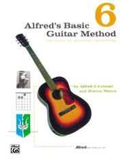 Cover of: Alfred's Basic Guitar Methods Book, Vol. 6