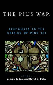 Cover of: The Pius War: Responses to the Critics of Pius XII