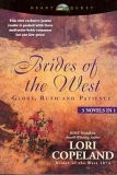 Cover of: Brides of the West: Glory / Ruth / Patience (3 Novels in 1)
