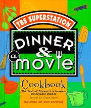 Cover of: Dinner & A Movie Cookbook