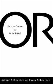 Cover of: Or -  Is It A Game Or Is It Life