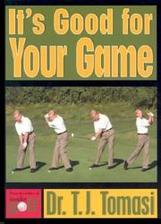 Cover of: It's Good For Your Game