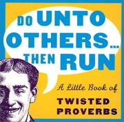 Cover of: Do Unto Others...Then Run