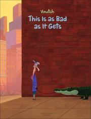 Cover of: This is as Bad as it Gets