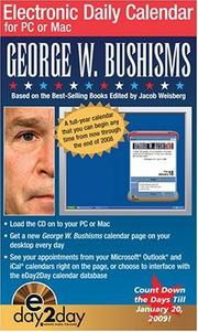 Cover of: GEORGE W. BUSHISMS 2008 ED2D CALENDAR