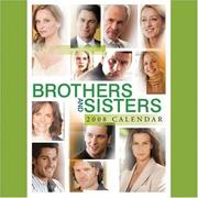 Cover of: BROTHERS & SISTERS 2008 WALL CALENDAR