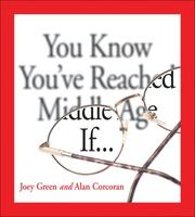 Cover of: You know you've reached middle age if--