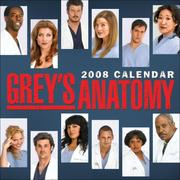 Cover of: GREY'S ANATOMY 2008 MINI WALL CALENDAR