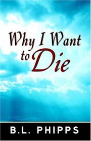 Cover of: Why I Want to Die