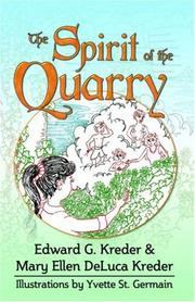 Cover of: The Spirit of the Quarry