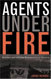 Cover of: Agents Under Fire, Materialism and the Rationality of Science