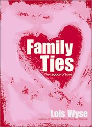 Cover of: Family Ties: The Legacy of Love