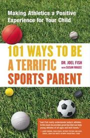 Cover of: 101 Ways to Be a Terrific Sports Parent