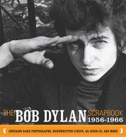 Cover of: The Bob Dylan Scrapbook, 1956-1966