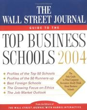 Cover of: The Wall Street Journal Guide to the Top Business Schools 2004