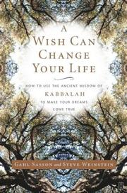 Cover of: A Wish Can Change Your Life: How to Use the Ancient Wisdom of Kabbalah to Make Your Dreams Come True
