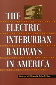 Cover of: The Electric Interurban Railways in America