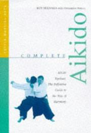 Cover of: Complete Aikido: Aikido Kyohan