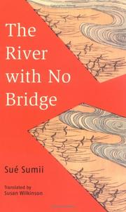 Cover of: River With No Bridge (Tuttle Classics of Japanese Literature)