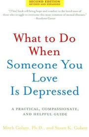 Cover of: What to Do When Someone You Love Is Depressed, Second Edition