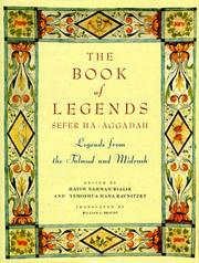 Cover of: Book of Legends/Sefer Ha-Aggadah: Legends from the Talmud and Midrash