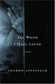 Cover of: All whom I have loved: A Novel