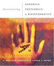 Cover of: Discovering Genomics, Proteomics, and Bioinformatics
