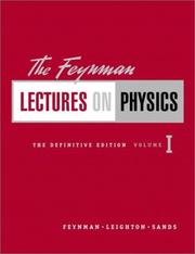 Cover of: The Feynman Lectures on Physics, Vol. 1: Mainly Mechanics, Radiation, and Heat