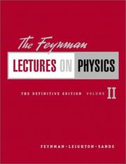 Cover of: The Feynman Lectures on Physics, The Definitive Edition Volume 2 (2nd Edition) (Feynman Lectures on Physics)