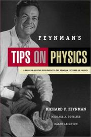 Cover of: Feynman's tips on physics: a problem-solving supplement to the Feynman lectures on physics