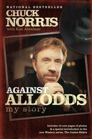 Cover of: Against all odds : my story