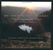 Cover of: So Incredibly Idaho!