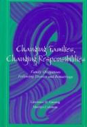 Cover of: Changing Families, Changing Responsibilities