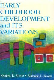Cover of: Early childhood development and its variations
