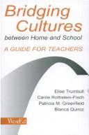 Cover of: Bridging Cultures Between Home and School