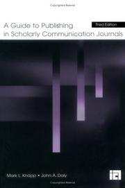 Cover of: A Guide to Publishing in Scholarly Communication Journals