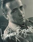 Cover of: The Complete Films of Humphrey Bogart